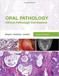 کتاب الکترونیکی پاتولوژی دهان:پاتولوژی بالینی مرتبط رگزی Oral Pathology: Clinical Pathologic Correlations, 7ed