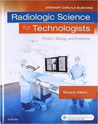 کتاب الکترونیکی رادیولوژی برای تکنولوژیست ها بوشانگ Radiologic Science for Technologists 11 ED