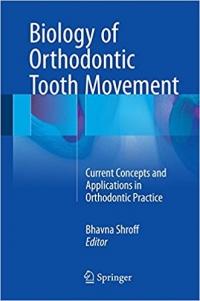 کتاب الکترونیکی بیولوژی حرکت دندان در ارتودنسیBiology of Orthodontic Tooth Movement