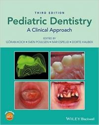 کتاب الکترونیکی دندانپزشکی کودکان با رویکرد کلینیکی   Pediatric Dentistry: A Clinical Approach 3 ed
