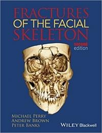 کتاب الکترونیکی شکستگی های اسکلت صورت Fractures of the Facial Skeleton 2 ED