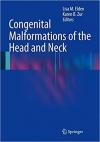 کتاب الکترونیکی ناهنجاری های مادرزادی سر و گردن Congenital Malformations of the Head and Neck