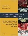 کتاب الکترونیکی برنامه های راهنمای کامپیوتری برای ایمپلنت Computer-Guided Applications for Dental Implants