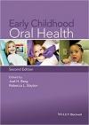 کتاب الکترونیکی  بهداشت دهان و دندان در اطفال Early Childhood Oral Health 2 ED