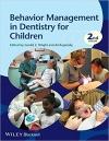 کتاب الکترونیکی مدیریت رفتار با کودکانBehavior Management in Dentistry for Children 2 ED