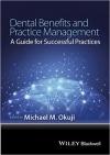 کتاب الکترونیکی  Dental Benefits and Practice Management 1 ED