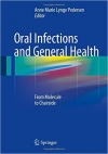 کتاب الکترونیکی عفونت های دهان و بهداشت عمومی Oral Infections and General Health