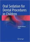 کتاب الکترونیکی Oral Sedation for Dental Procedures in Children 1ED