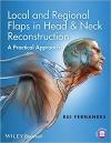 کتاب الکترونیکی Local and Regional Flaps in Head & Neck Reconstruction