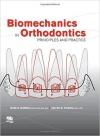 کتاب الکترونیکی بیومکانیک در ارتودنسی Biomechanics in Orthodontics: Principles and Practice
